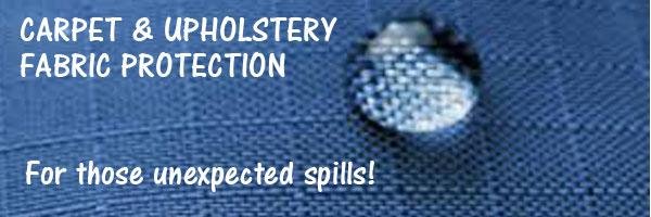 CARPET OR UPHOLSTERY PROTECTION